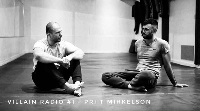 Villain Radio #1 – Priit Mihkelson